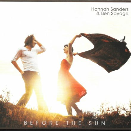 Hannah Sanders & Ben Savage - Before the Sun