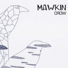 Mawkin - Crow