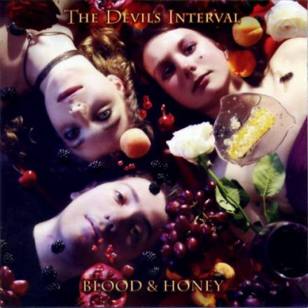 The Devil's Interval - Blood & Honey